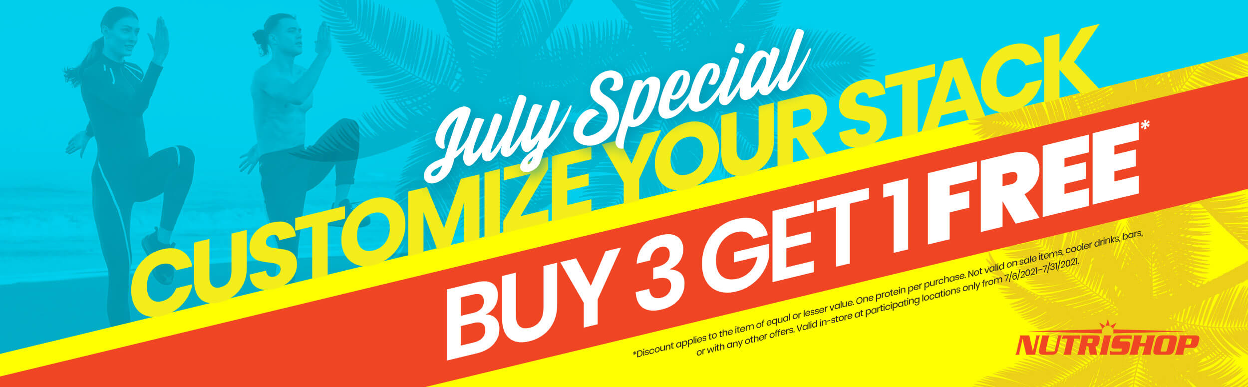 July Special customize your stack buy three get one free